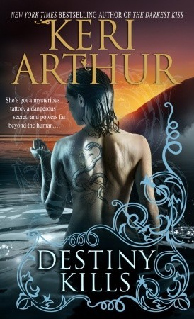 Destiny Kills by Keri Arthur