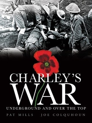 Charley's War, Volume 6: Underground and Over the Top