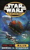Ruin (Star Wars: Dark Tide, #2) (Star Wars: The New Jedi Order, #3)