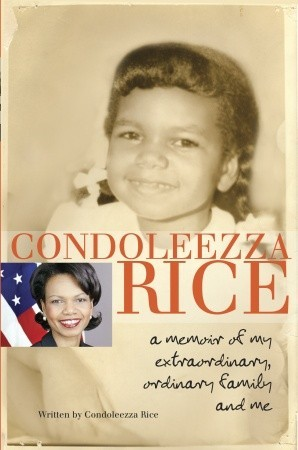 Condoleezza Rice by Condoleezza Rice