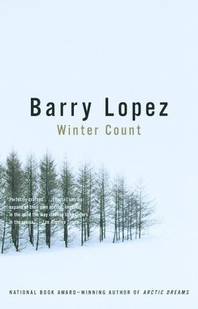 Winter Count by Barry López