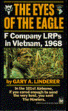 The Eyes of the Eagle: F Company LRPs in Vietnam, 1968