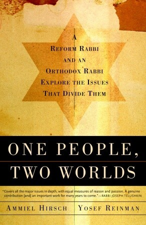 One People, Two Worlds by Ammiel Hirsch