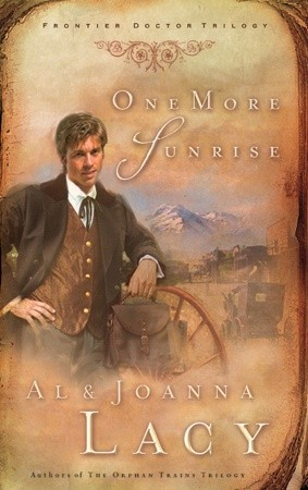 One More Sunrise (Frontier Doctor Trilogy #1)