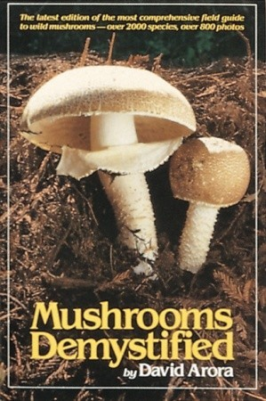 Free download Mushrooms Demystified by David Arora CHM