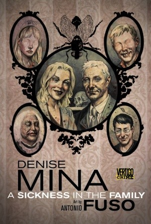 A Sickness in the Family by Denise Mina