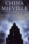 Looking for Jake by China Miville