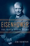 Eisenhower: The White House Years
