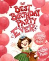 The Best Birthday Party Ever