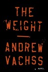 The Weight by Andrew Vachss