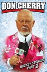 Don Cherry's Hockey Stories, Part 2 by Don Cherry