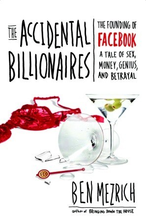The Accidental Billionaires by Ben Mezrich