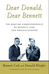 Dear Donald, Dear Bennett: The Wartime Correspondence of Bennett Cerf and Donald Klopfer