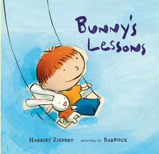 Bunny's Lessons by Barroux