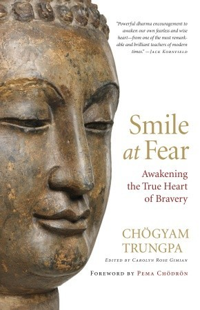 Smile at Fear by Chögyam Trungpa