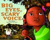 Big Eyes, Scary Voice