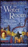 The Water Room (Bryant & May, # 2)