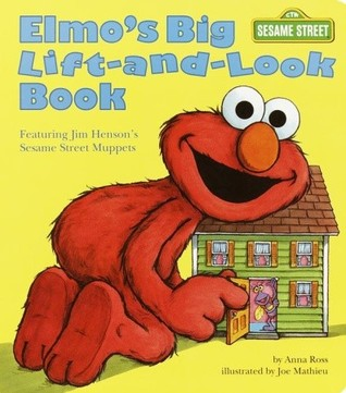Elmo's Big Lift-And-look Book by Joe Mathieu
