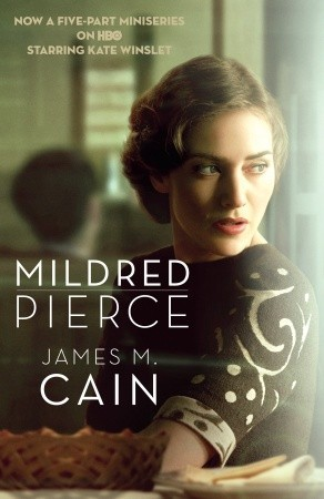 Mildred Pierce by James M. Cain