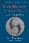 Nine-Headed Dragon River: Zen Journals, 1969-1982