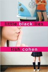 Little Black Lies by Tish Cohen