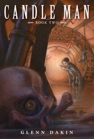 Candle Man: The Society of Dread (Candle Man, #2)