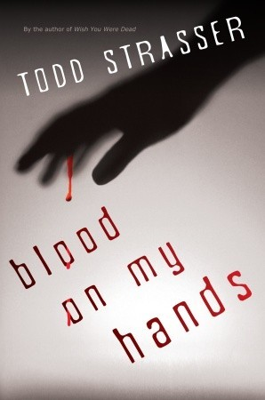 Blood on My Hands (Thrillogy, #2)