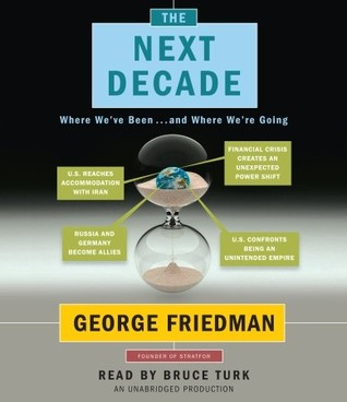 The Next Decade: Where We've Been and Where We're Going