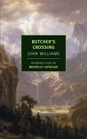 Butcher's Crossing by John Edward Williams