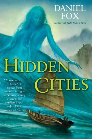Hidden Cities (Moshui, #3)