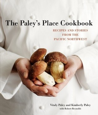 The Paley's Place Cookbook by Vitaly Paley