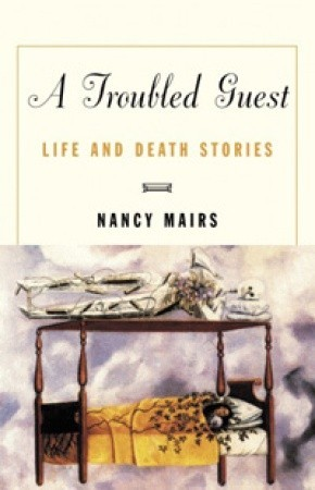 A Troubled Guest: Life and Death Stories