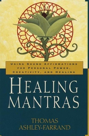 Healing Mantras by Thomas Ashley-Farrand