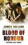 Blood of Honour (Sergeant Jack Tanner, #3)