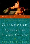 Guenevere, Queen of the Summer Country by Rosalind Miles