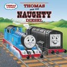Thomas and the Naughty Diesel (Thomas & Friends)