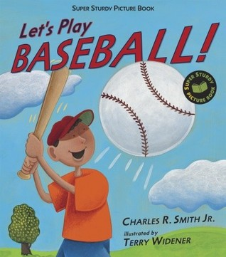 Let's Play Baseball!: Super Sturdy Picture Books