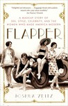 Flapper by Joshua Zeitz