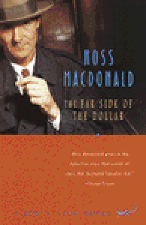The Far Side of the Dollar by Ross Macdonald