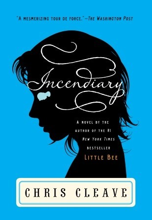 Incendiary by Chris Cleave