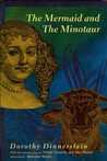 The Mermaid and the Minotaur: Sexual Arrangements and Human Malaise