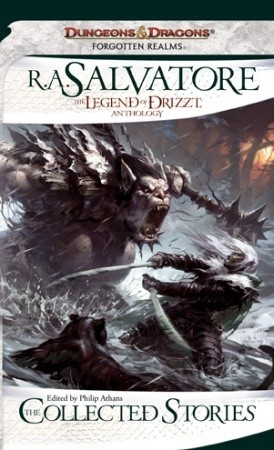 The Legend of Drizzt: The Collected Stories