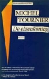 De elzenkoning by Michel Tournier