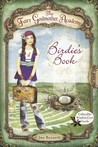 Birdie's Book (The Fairy Godmother Academy, #1)