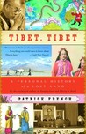 Tibet, Tibet: A Personal History of a Lost Land