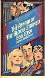 The Affair of the Blood-Stained Egg Cosy by James Anderson