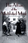 The Affair of the Mutilated Mink (Burford Family Mysteries, #2)