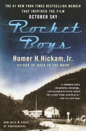 Rocket Boys by Homer H. Hickam