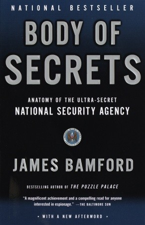 Body of Secrets by James Bamford