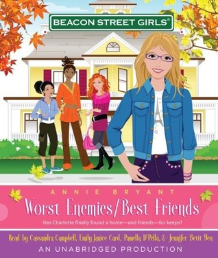 Worst Enemies/Best Friends (Beacon Street Girls, #1)